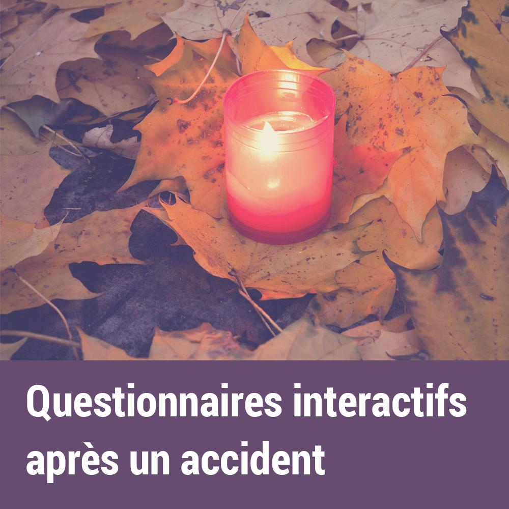 Questionnaires interactifs après un accident